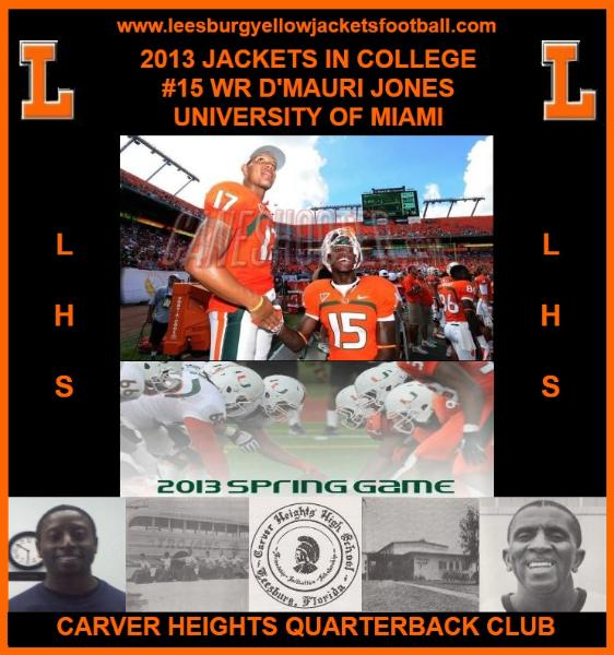 Jackets In College: D'Mauri Jones, Miami Hurricanes set to wrap up spring football slate, April 12, 2013, Leesburg High School, 1401 Yellow Jacket Way, Leesburg, Florida 34748, LEESBURG HIGH SCHOOL, 1401 YELLOW JACKET WAY, LEESBURG, FLORIDA 34748, Gerald Lacey, Staff Writer, Carver Heights Quarterback Club